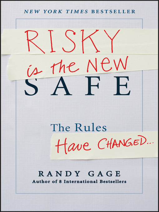 Title details for Risky is the New Safe by Randy Gage - Wait list