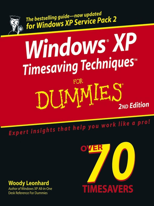 Title details for Windows XP Timesaving Techniques For Dummies by Woody Leonhard - Available