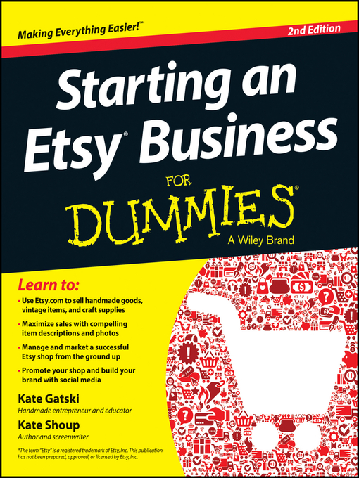 Title details for Starting an Etsy Business For Dummies by Kate Gatski - Available
