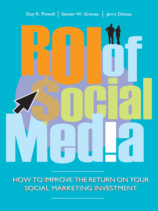 Title details for ROI of Social Media by Guy Powell - Available