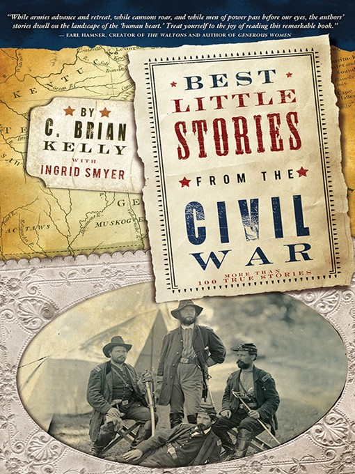 Title details for Best Little Stories from the Civil War by C. Brian Kelly - Available