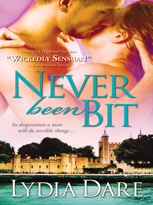 Title details for Never Been Bit by Lydia Dare - Available