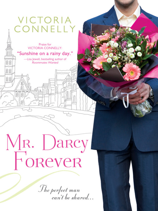 Title details for Mr. Darcy Forever by Victoria Connelly - Wait list