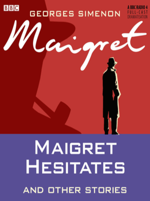 Title details for Maigret Hesitates by Georges Simenon - Available