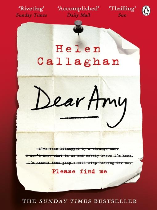 Title details for Dear Amy by Helen Callaghan - Wait list