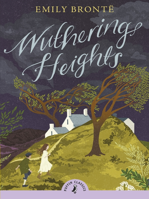 Title details for Wuthering Heights (Puffin Classics Relaunch) by Emily Brontë - Available