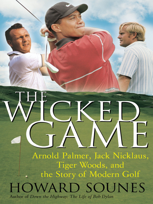 Title details for The Wicked Game by Howard Sounes - Wait list