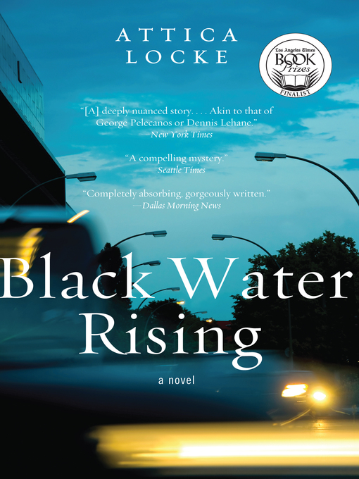Title details for Black Water Rising by Attica Locke - Available