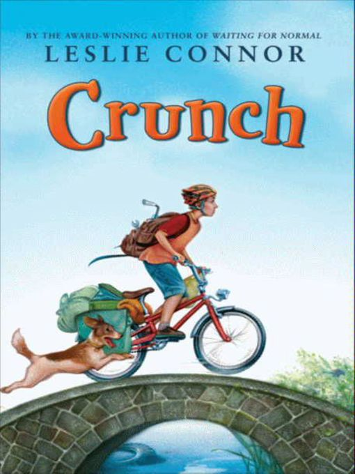 Title details for Crunch by Leslie Connor - Available