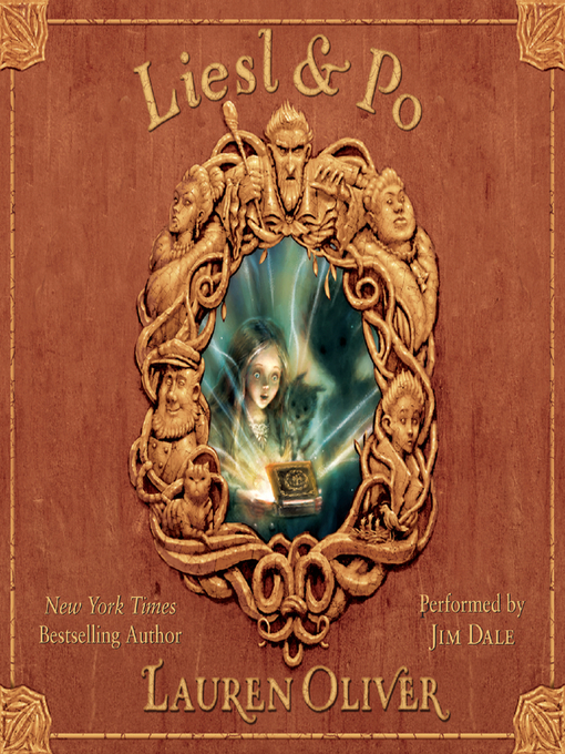 Title details for Liesl & Po by Lauren Oliver - Available