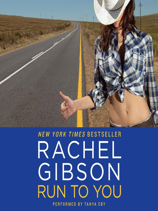 Title details for Run To You by Rachel Gibson - Available
