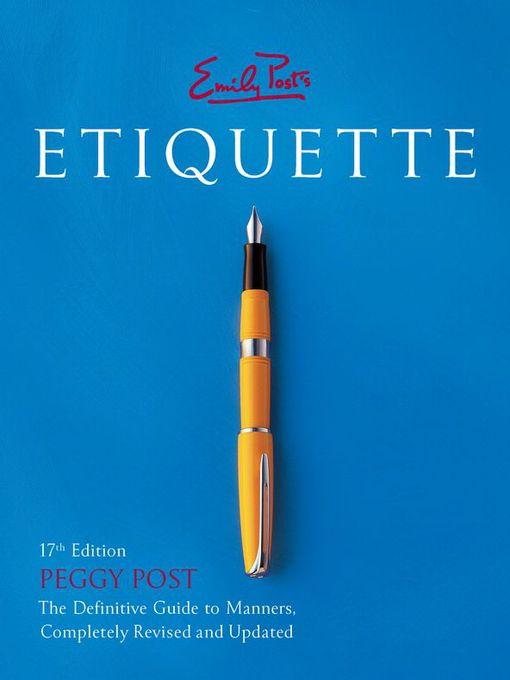 Title details for Emily Post's Etiquette by Peggy Post - Wait list