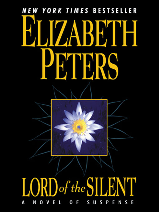 Title details for Lord of the Silent by Elizabeth Peters - Available