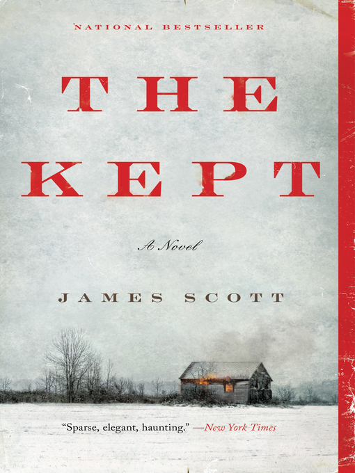 Title details for The Kept by James Scott - Available