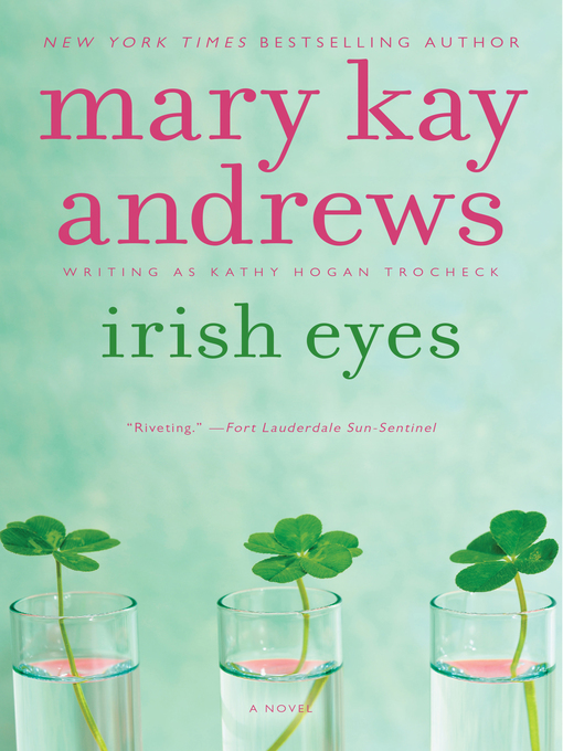 Title details for Irish Eyes by Mary Kay Andrews - Available