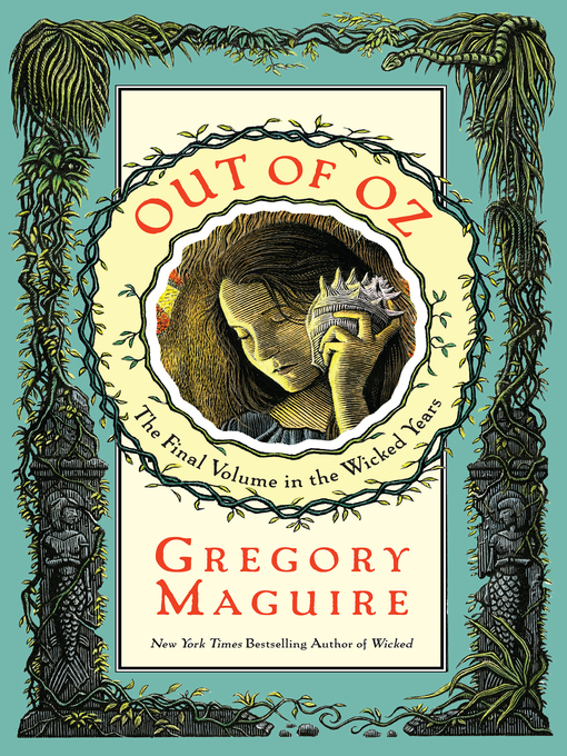 Title details for Out of Oz by Gregory Maguire - Wait list