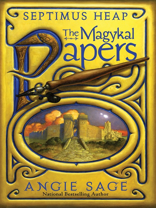 Title details for The Magykal Papers by Angie Sage - Available