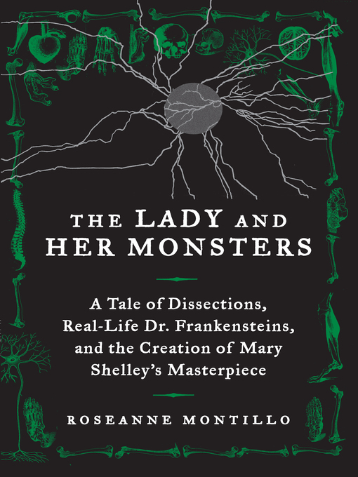 Title details for The Lady and Her Monsters by Roseanne Montillo - Available