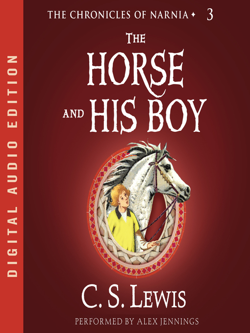 Title details for The Horse and His Boy by C. S. Lewis - Wait list