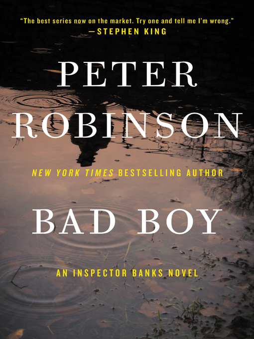 Title details for Bad Boy by Peter Robinson - Wait list