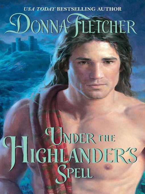 Title details for Under the Highlander's Spell by Donna Fletcher - Available