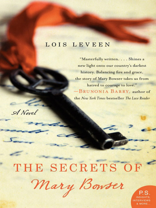 Title details for The Secrets of Mary Bowser by Lois Leveen - Available