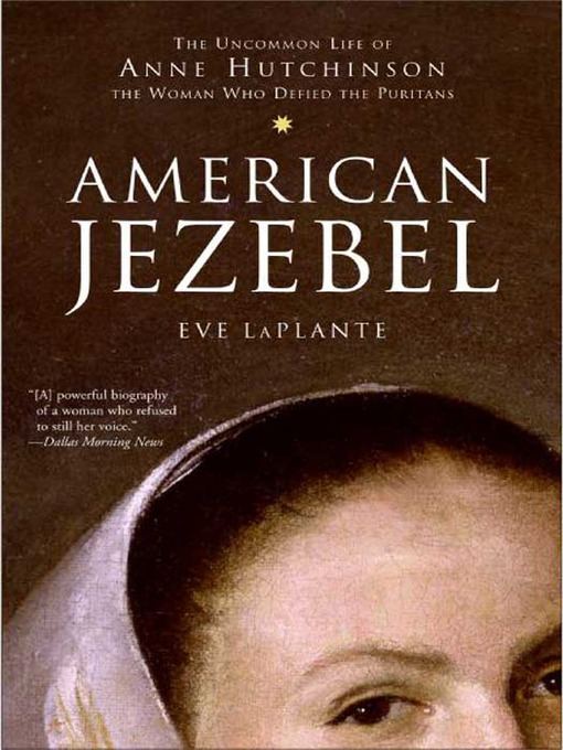 Title details for American Jezebel by Eve LaPlante - Available