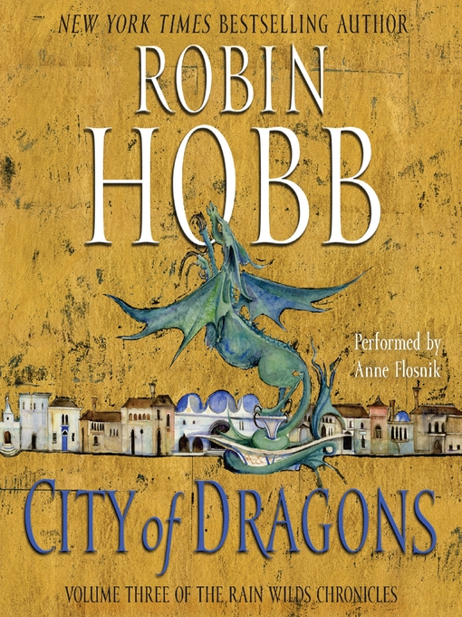 Title details for City of Dragons by Robin Hobb - Wait list
