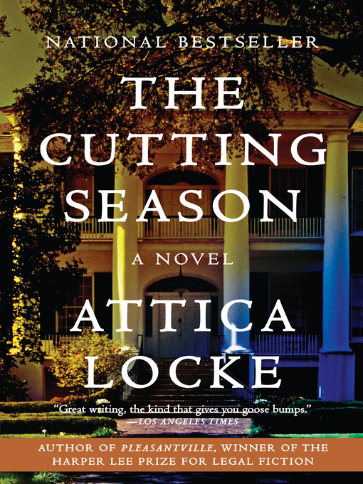 Title details for The Cutting Season by Attica Locke - Wait list