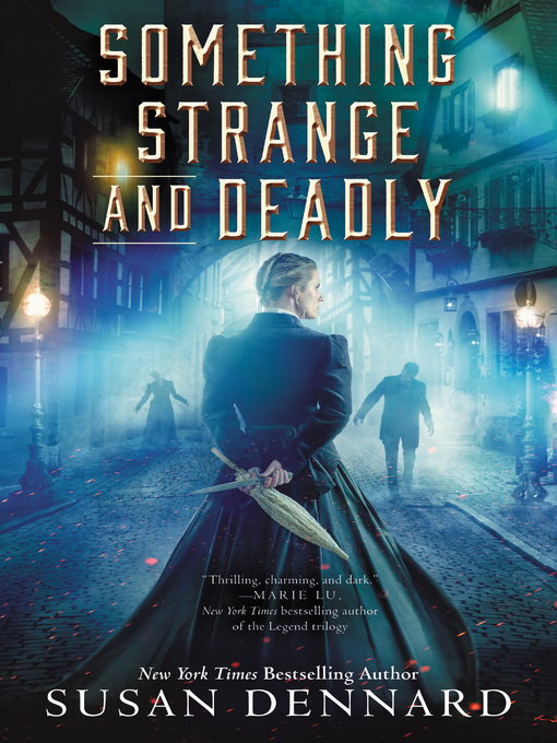 Title details for Something Strange and Deadly by Susan Dennard - Wait list