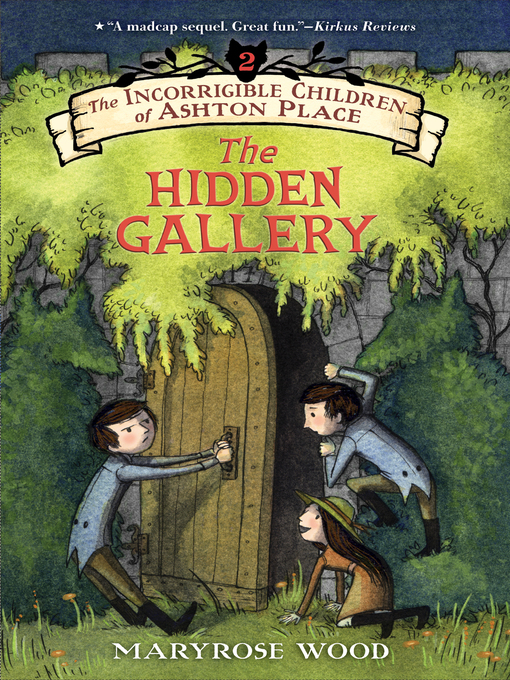 Title details for The Hidden Gallery by Maryrose Wood - Available
