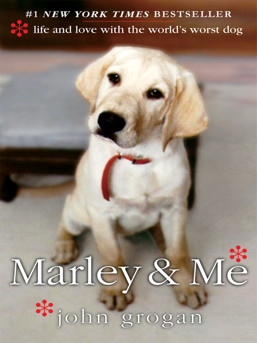 Title details for Marley & Me by John Grogan - Available