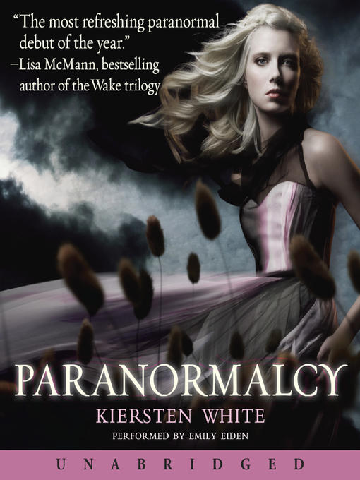 Title details for Paranormalcy by Kiersten White - Wait list