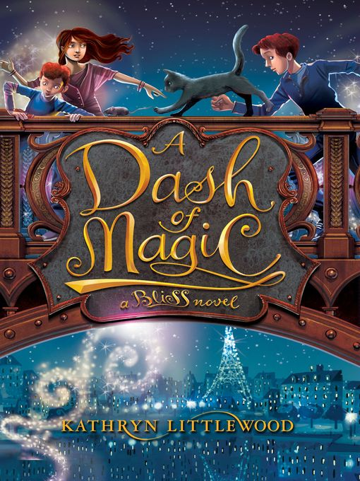 Title details for A Dash of Magic by Kathryn Littlewood - Available