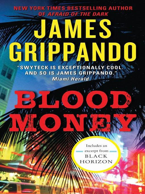 Title details for Blood Money by James Grippando - Wait list