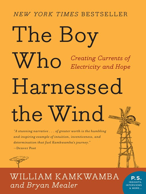 Title details for The Boy Who Harnessed the Wind by William Kamkwamba - Wait list