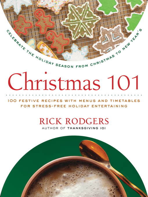 Title details for Christmas 101 by Rick Rodgers - Available