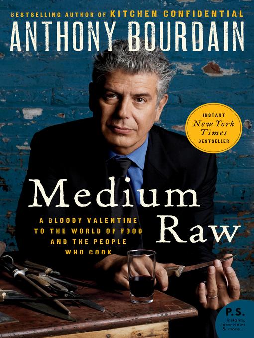 Title details for Medium Raw by Anthony Bourdain - Wait list
