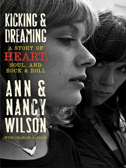 Title details for Kicking and Dreaming by Ann Wilson - Available