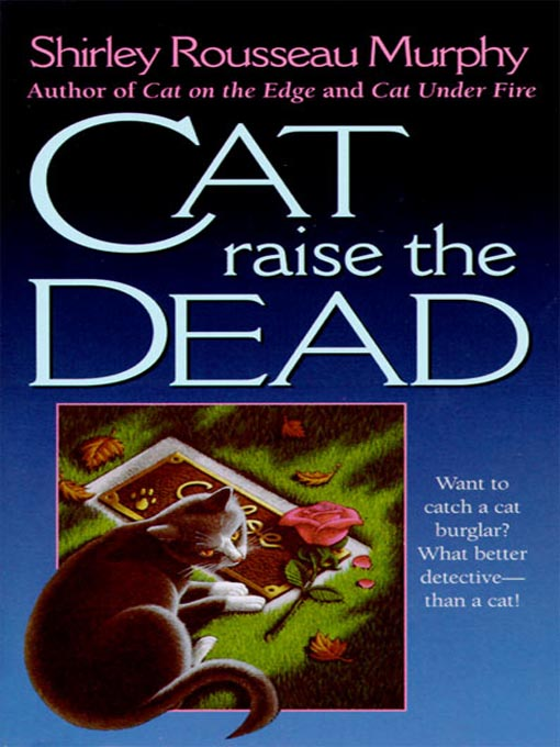 Title details for Cat Raise the Dead by Shirley Rousseau Murphy - Available