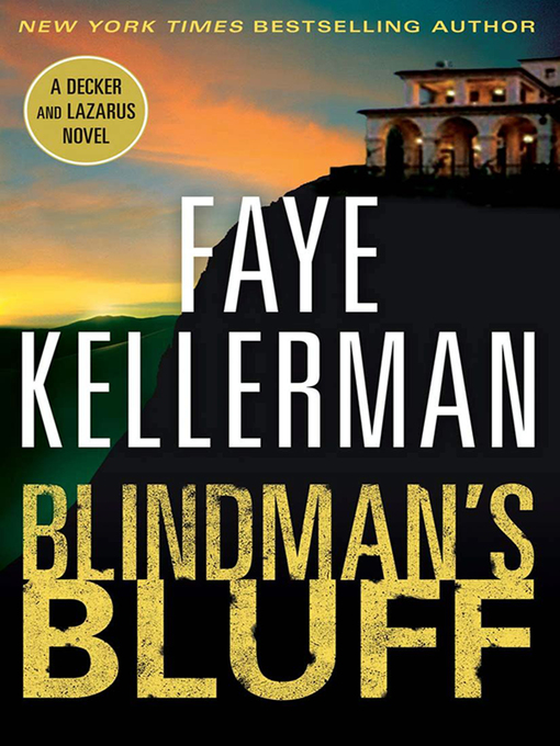 Title details for Blindman's Bluff by Faye Kellerman - Available
