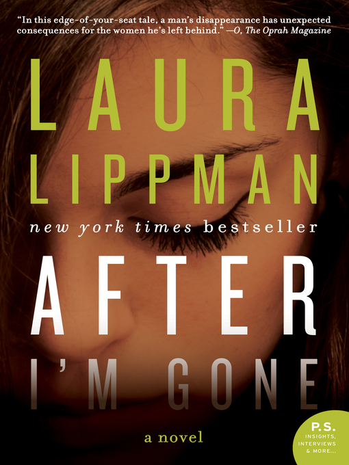 Title details for After I'm Gone by Laura Lippman - Available