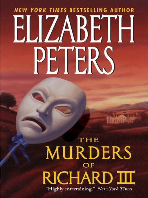 Title details for The Murders of Richard III by Elizabeth Peters - Wait list