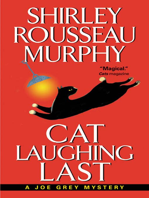 Title details for Cat Laughing Last by Shirley Rousseau Murphy - Available