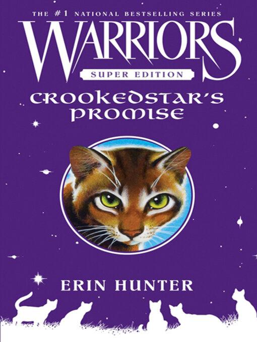 Title details for Crookedstar's Promise by Erin Hunter - Wait list