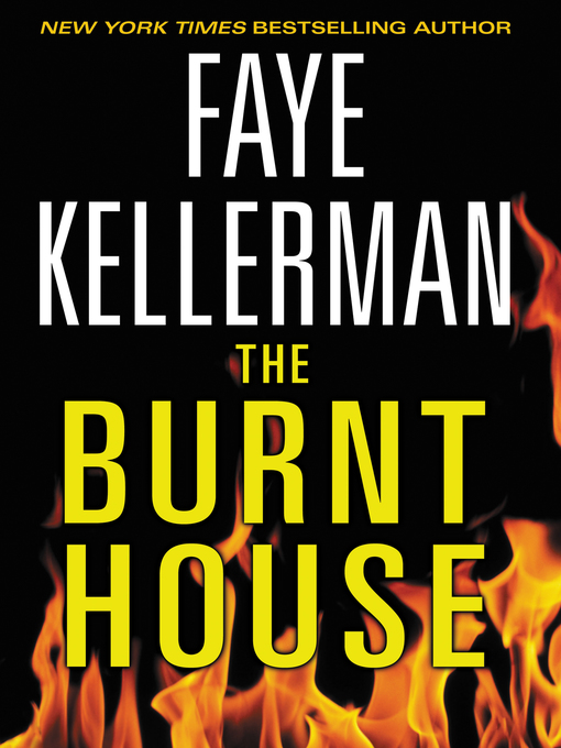 Title details for The Burnt House by Faye Kellerman - Available