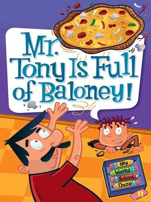 Title details for Mr. Tony Is Full of Baloney! by Dan Gutman - Available