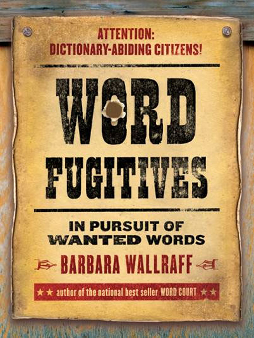 Title details for Word Fugitives by Barbara Wallraff - Available