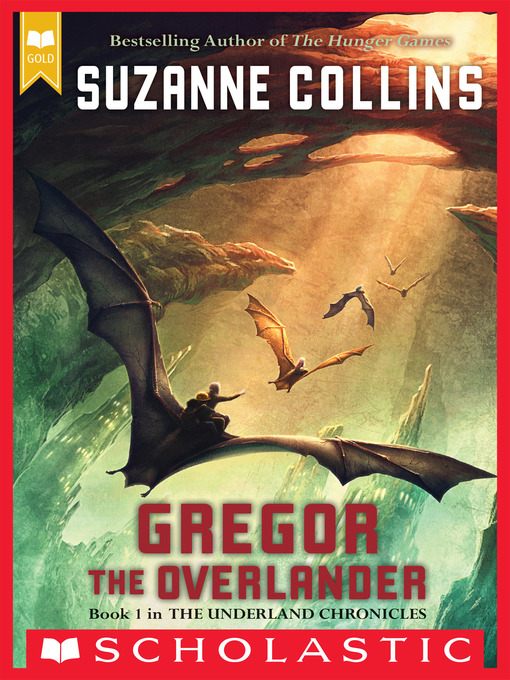 Title details for Gregor the Overlander by Suzanne Collins - Available