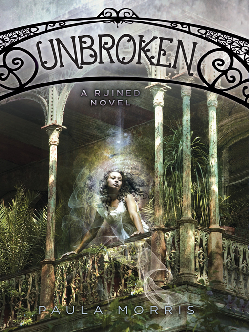 Title details for Unbroken by Paula Morris - Available